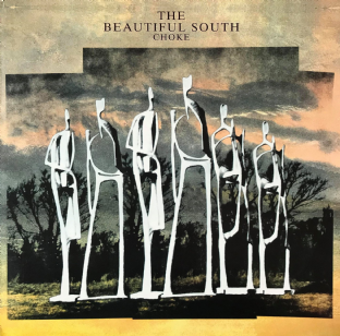 Beautiful South (The) ‎- Choke (LP) (G++/VG-) (2)
